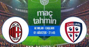 AC Milan - Cagliari İddaa Analizi ve Tahmini 01 Ağustos 2020