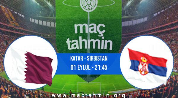 Katar - Sırbistan İddaa Analizi ve Tahmini 01 Eylül 2021