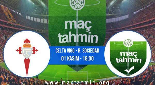 Celta Vigo - R. Sociedad İddaa Analizi ve Tahmini 01 Kasım 2020