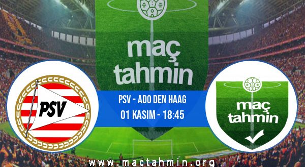 PSV - ADO Den Haag İddaa Analizi ve Tahmini 01 Kasım 2020