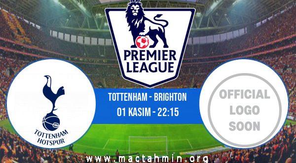 Tottenham - Brighton İddaa Analizi ve Tahmini 01 Kasım 2020