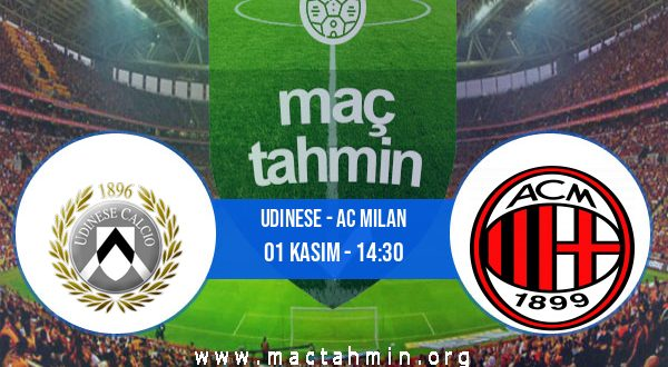 Udinese - AC Milan İddaa Analizi ve Tahmini 01 Kasım 2020