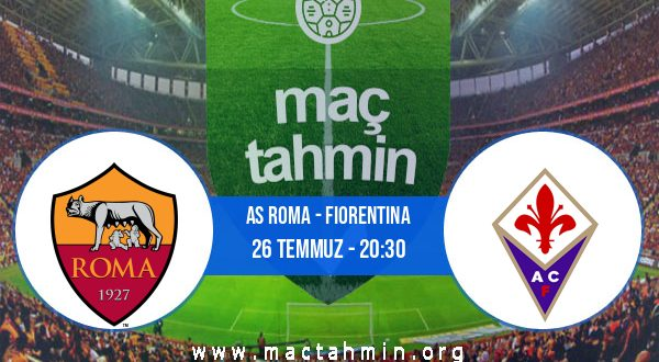 AS Roma - Fiorentina İddaa Analizi ve Tahmini 26 Temmuz 2020