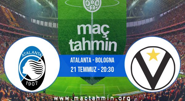 Atalanta - Bologna İddaa Analizi ve Tahmini 21 Temmuz 2020