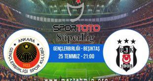 Gençlerbirliği - Beşiktaş İddaa Analizi ve Tahmini 25 Temmuz 2020
