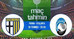 Parma - Atalanta İddaa Analizi ve Tahmini 28 Temmuz 2020