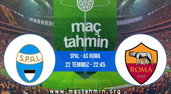 SPAL - AS Roma İddaa Analizi ve Tahmini 22 Temmuz 2020