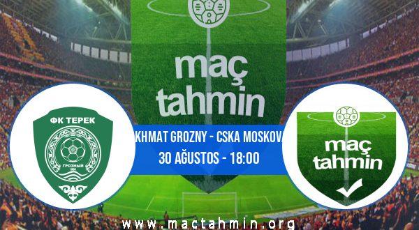Akhmat Grozny - CSKA Moskova İddaa Analizi ve Tahmini 30 Ağustos 2020