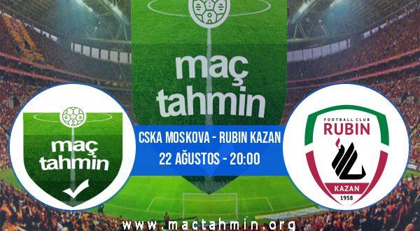 CSKA Moskova - Rubin Kazan İddaa Analizi ve Tahmini 22 Ağustos 2020