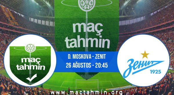 D. Moskova - Zenit İddaa Analizi ve Tahmini 26 Ağustos 2020
