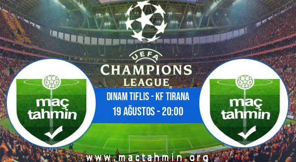 Dinam Tiflis - KF Tirana İddaa Analizi ve Tahmini 19 Ağustos 2020