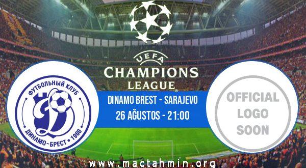 Dinamo Brest - Sarajevo İddaa Analizi ve Tahmini 26 Ağustos 2020