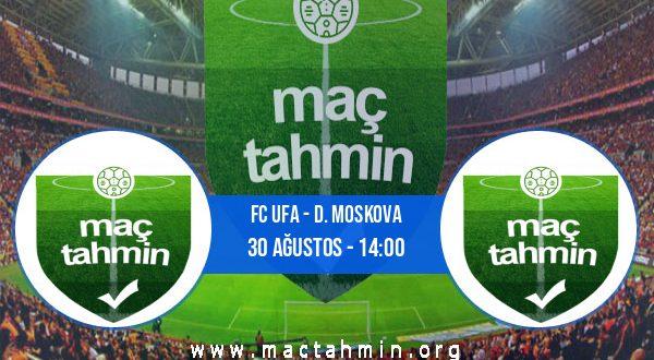 FC Ufa - D. Moskova İddaa Analizi ve Tahmini 30 Ağustos 2020