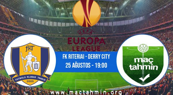 FK Riteriai - Derry City İddaa Analizi ve Tahmini 25 Ağustos 2020