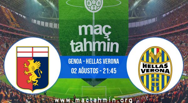 Genoa - Hellas Verona İddaa Analizi ve Tahmini 02 Ağustos 2020
