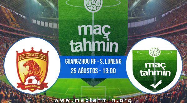 Guangzhou RF - S. Luneng İddaa Analizi ve Tahmini 25 Ağustos 2020