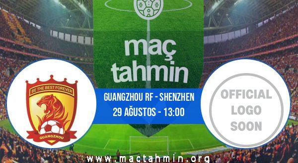 Guangzhou RF - Shenzhen İddaa Analizi ve Tahmini 29 Ağustos 2020