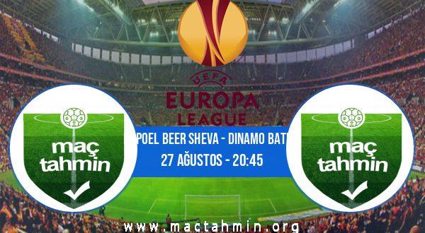 Hapoel Beer Sheva - Dinamo Batum İddaa Analizi ve Tahmini 27 Ağustos 2020