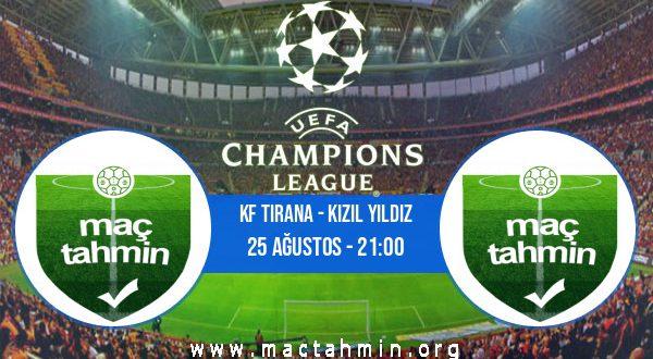 KF Tirana - Kızıl Yıldız İddaa Analizi ve Tahmini 25 Ağustos 2020