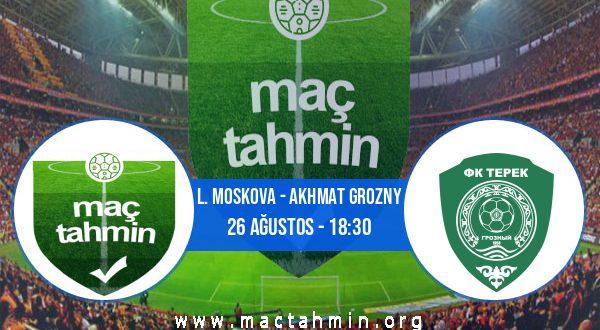 L. Moskova - Akhmat Grozny İddaa Analizi ve Tahmini 26 Ağustos 2020
