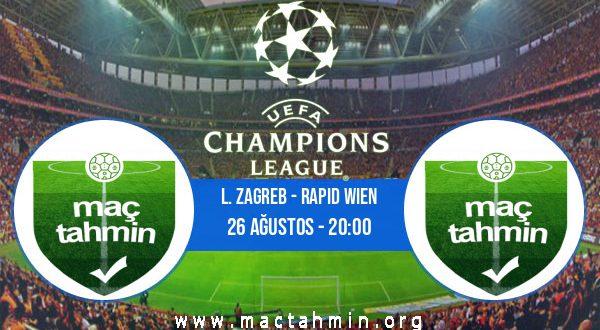 L. Zagreb - Rapid Wien İddaa Analizi ve Tahmini 26 Ağustos 2020