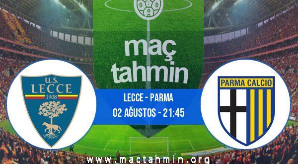 Lecce - Parma İddaa Analizi ve Tahmini 02 Ağustos 2020
