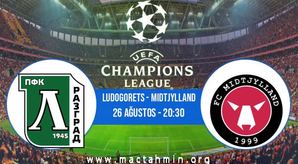 Ludogorets - Midtjylland İddaa Analizi ve Tahmini 26 Ağustos 2020
