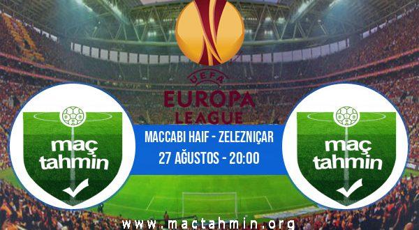 Maccabi Haif - Zelezniçar İddaa Analizi ve Tahmini 27 Ağustos 2020