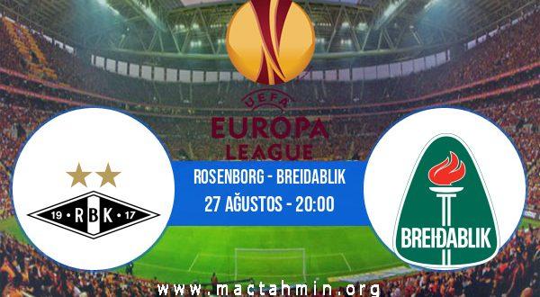 Rosenborg - Breidablik İddaa Analizi ve Tahmini 27 Ağustos 2020