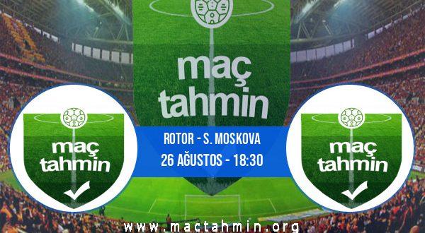 Rotor - S. Moskova İddaa Analizi ve Tahmini 26 Ağustos 2020