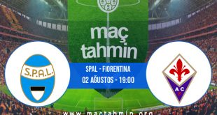 SPAL - Fiorentina İddaa Analizi ve Tahmini 02 Ağustos 2020