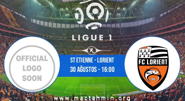 St Etienne - Lorient İddaa Analizi ve Tahmini 30 Ağustos 2020