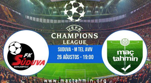 Suduva - M Tel Aviv İddaa Analizi ve Tahmini 26 Ağustos 2020