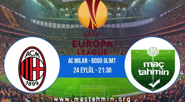 AC Milan - Bodo Glimt İddaa Analizi ve Tahmini 24 Eylül 2020