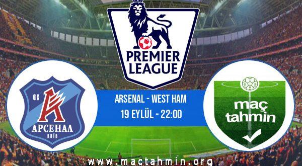 Arsenal - West Ham İddaa Analizi ve Tahmini 19 Eylül 2020
