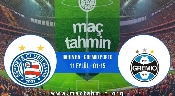 Bahia BA - Gremio Porto İddaa Analizi ve Tahmini 11 Eylül 2020