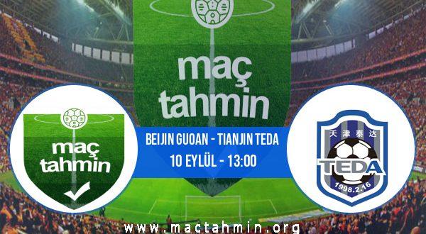 Beijin Guoan - Tianjin Teda İddaa Analizi ve Tahmini 10 Eylül 2020