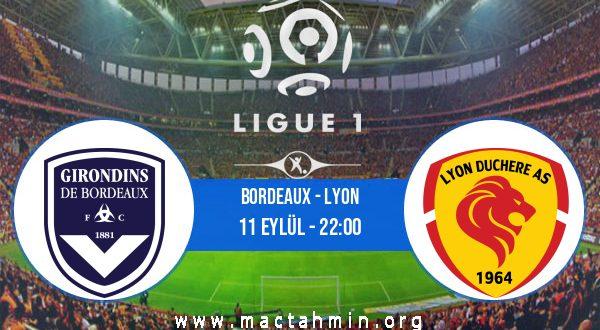Bordeaux - Lyon İddaa Analizi ve Tahmini 11 Eylül 2020