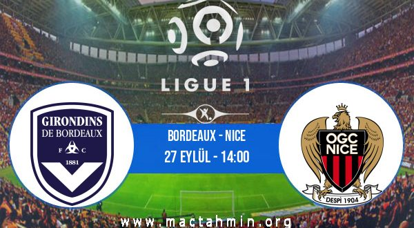 Bordeaux - Nice İddaa Analizi ve Tahmini 27 Eylül 2020