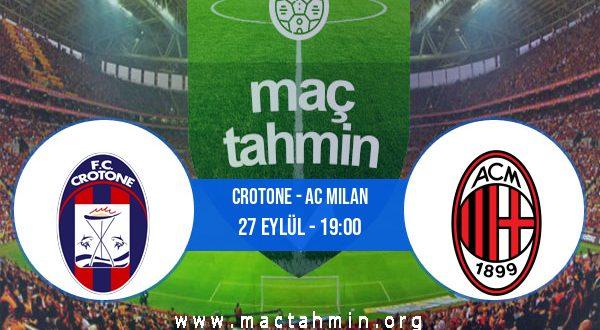 Crotone - AC Milan İddaa Analizi ve Tahmini 27 Eylül 2020