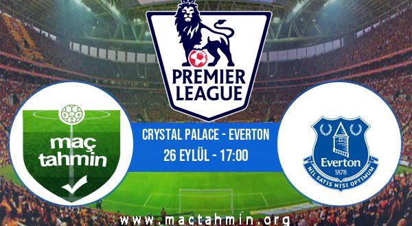 Crystal Palace - Everton İddaa Analizi ve Tahmini 26 Eylül 2020