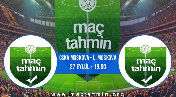 CSKA Moskova - L. Moskova İddaa Analizi ve Tahmini 27 Eylül 2020
