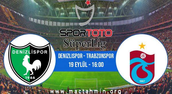 Denizlispor - Trabzonspor İddaa Analizi ve Tahmini 19 Eylül 2020