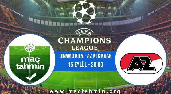 Dinamo Kiev - AZ Alkmaar İddaa Analizi ve Tahmini 15 Eylül 2020
