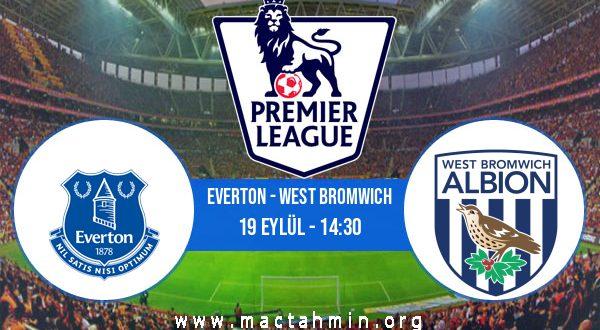 Everton - West Bromwich İddaa Analizi ve Tahmini 19 Eylül 2020