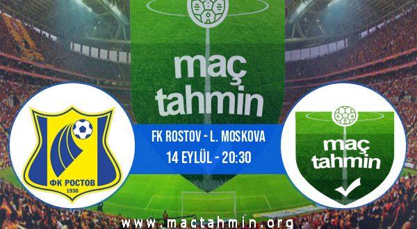 FK Rostov - L. Moskova İddaa Analizi ve Tahmini 14 Eylül 2020