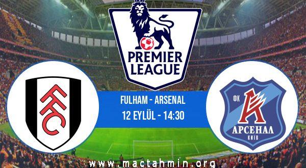 Fulham - Arsenal İddaa Analizi ve Tahmini 12 Eylül 2020
