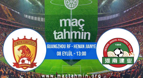 Guangzhou RF - Henan Jianye İddaa Analizi ve Tahmini 08 Eylül 2020