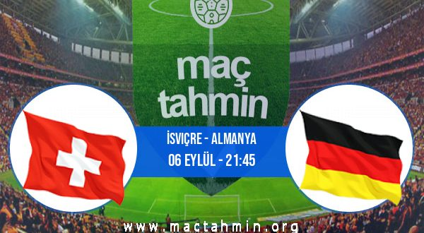İsviçre - Almanya İddaa Analizi ve Tahmini 06 Eylül 2020