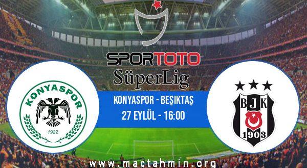 Konyaspor - Beşiktaş İddaa Analizi ve Tahmini 27 Eylül 2020